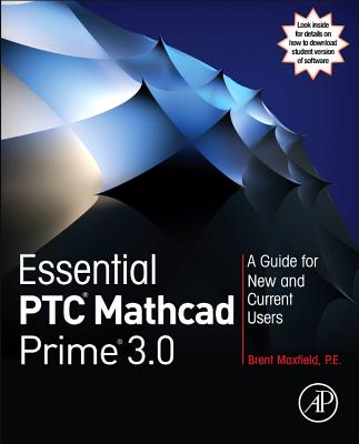 Essential Ptc Mathcad Prime 3.0 By Maxfield, Brent