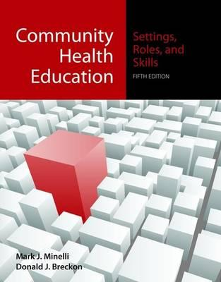 Community Health Education By Minelli, Mark J./ Breckon, Donald J.