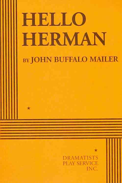 Hello Herman By Mailer, John Buffalo